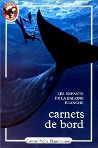 Carnets de bord par Xavier Roy