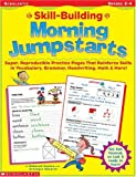 Skill-Building Morning Jumpstarts, Deborah Poston and Grainger Shearin, 0439131162