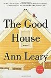 The Good House, Ann Leary, 1250015545