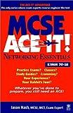 MCSE Networking Essentials Ace It!, Jason Nash, 076453257X