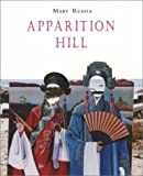 Apparition Hill, Mary Ruefle, 0967885663