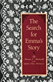 The Search for Emma's Story: A Model for Humanities