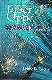 Fiber Optic Communications, Lynne D. Green, 0849344700