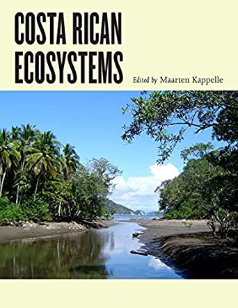 Costa Rican Ecosystems, Rodrigo Gámez Lobo, Maarten Kappelle, Thomas