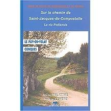 Chemin de Compostelle, du Puy-en-Velay à Conques