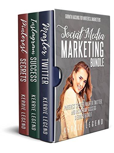 Social Media Marketing Bundle: Pinterest Secrets, Master Twitter, and Instagram Success – 3 eBooks Bundle