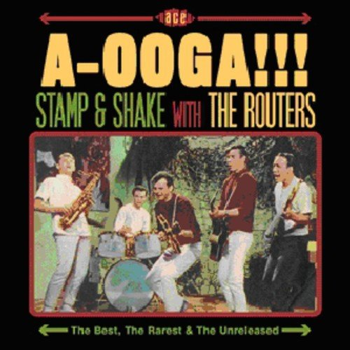 (A-Ooga!!! Stamp & Shake With The Routers)