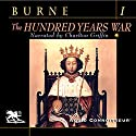 The Hundred Years War, Volume 1 Audiobook by Alfred H. Burne Narrated by Charlton Griffin