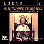The Hundred Years War, Volume 1 | Alfred H. Burne