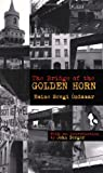 The Bridge of the Golden Horn, Emine Sevgi Öezdamar, 1852429321