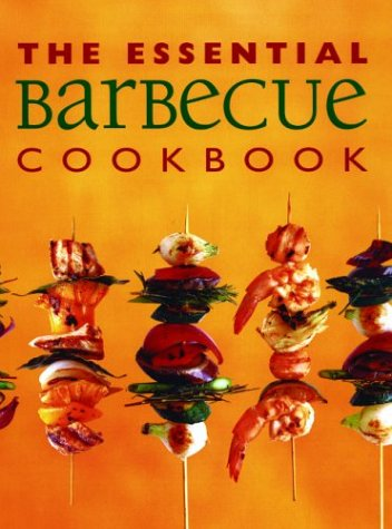 The Essential Barbecue Cookbook (Essential Cookbooks Series) pdf