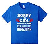 Sorry This Girl is Taken by Smoking Hot Romanian T-shirt