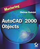 img - for Mastering Autocad 2000 Objects book / textbook / text book