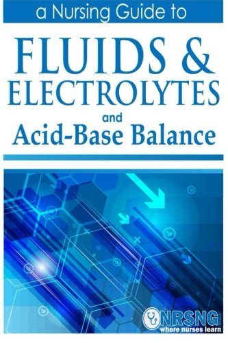 Fluids, Electrolytes and Acid-Base Balance: a Guide for Nurses