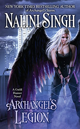 Archangel's Legion (Guild Hunter Book 6) ()