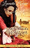 img - for On the Wings of a Whisper: A serialized historical Christian romance. (Sonnets of the Spice Isle Book 1) book / textbook / text book