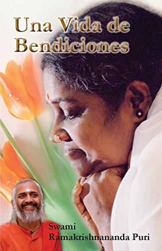 Una Vida de Bendiciones (Spanish Edition) [Swami Ramakrishnananda Puri] (Tapa Blanda)