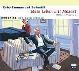 Mein Leben mit Mozart von Eric-Emanuel Schmitt