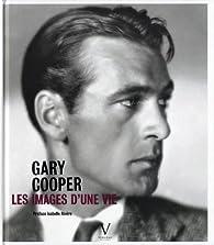 Gary Cooper : Les images d'une vie par Piotr Kaplan