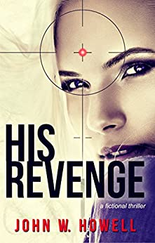 His Revenge by [Howell, John W.]