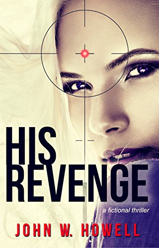 Book: His Revenge by John W. Howell