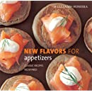 Williams-Sonoma New Flavors for Appetizers: Classic Recipes Redefined (New Flavors For Series)