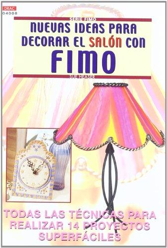 Serie Fimo nº 8. NUEVAS IDEAS PARA DECORAR EL SALÓN CON FIMO por Sue Heaser