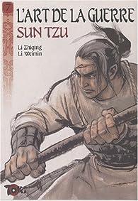 L'art de la guerre, Tome 7 : La stratégie offensive : Deuxième partie par Sun Tzu