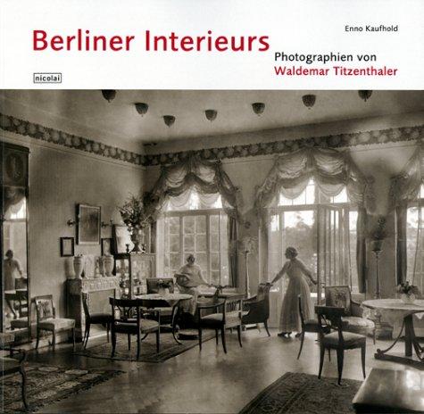 Berliner Interieurs 1910-1930