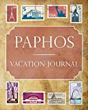 Paphos Vacation Journal: Blank Lined Paphos Travel Journal/Notebook/Diary Gift Idea for People Who Love to Travel