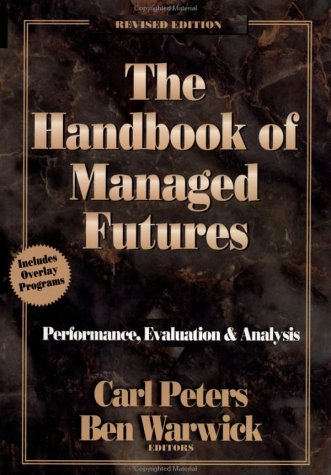 The Handbook of Managed Futures and Hedge Funds: Performance, Evaluation, and Analysis