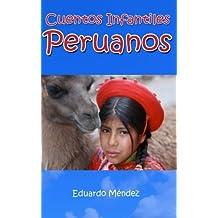 Cuentos Infantiles Peruanos (Volume 3) (Spanish Edition)