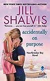 Accidentally on Purpose: A Heartbreaker Bay Novel by  Jill Shalvis in stock, buy online here
