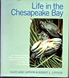 Life in the Chesapeake Bay 9780801830129