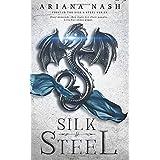 Silk & Steel: Silk & Steel #1