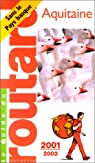 Aquitaine, 2001-2002 par Guide du Routard