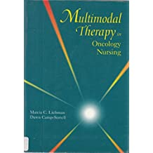 Multimodal Therapy in Oncology Nursing, 1e