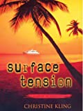 Surface Tension, Christine Kling, 0786252138