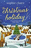 The Christmas Holiday: The perfect heart-warming read full of festive magic