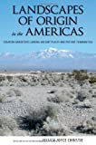 img - for Landscapes of Origin in the Americas: Creation Narratives Linking Ancient Places and Present Communities book / textbook / text book