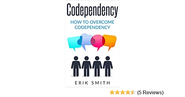 what is the definition of codependency