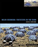 Helen Escobedo: Footsteps in the Sand, Graciela Schmilchuk, 847506700X