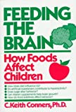 Feeding the Brain, C. Keith Conners, 0306433060