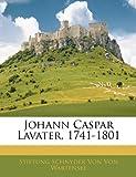 Johann Caspar Lavater, 1741-1801, Stiftung Schny Von Von Wartens and Stiftung Schnyder Von Von Wartensee, 1144618894