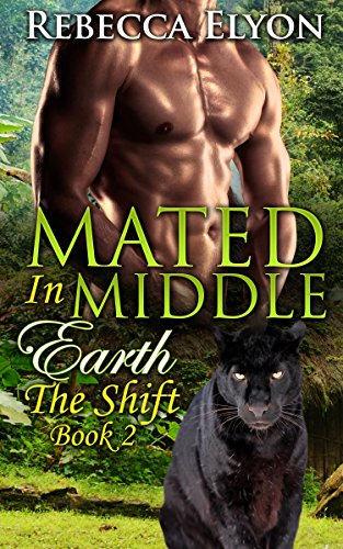 Mated in Middle Earth: The Shift