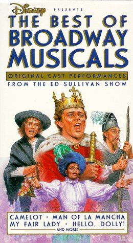 The Best of Broadway Musicals: Original Cast Performances from the Ed Sullivan Show [VHS] by Walt Disney Video