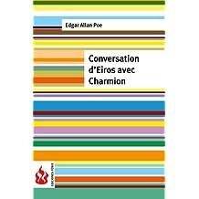 Conversation d'Eiros avec Charmion: (low cost). Édition limitée (French Edition)