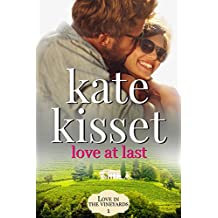 Love at Last (Love in the Vineyards Book 1)