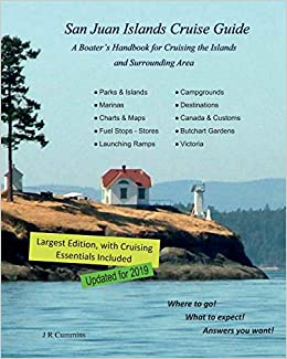 43d0b33700a San Juan Islands Cruise Guide: A Boaters Handbook for Camping the ...