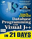 Teach Yourself Database Programming with Visual J++ in 14 Days, John Fronckowiak and Gordon McMillan, 1575212625